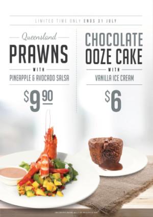 Queensland Prawns & Choclate Ooze Cake