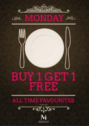 Monday Buy 1 Get 1 Free